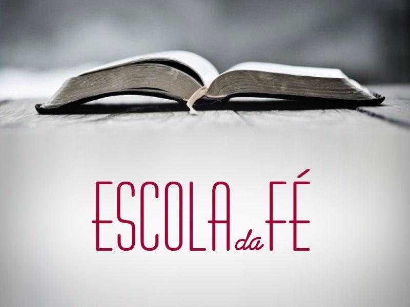 Escola da Fé será realizada nesta terça (05)